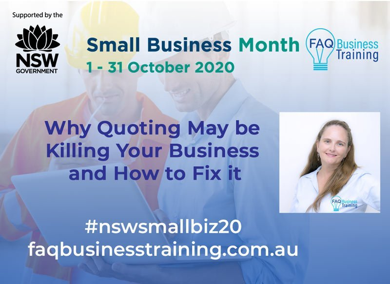 Why-Quoting-May-Be-Killing-Your-Business-NSW-Small-Business-Month-FAQBT