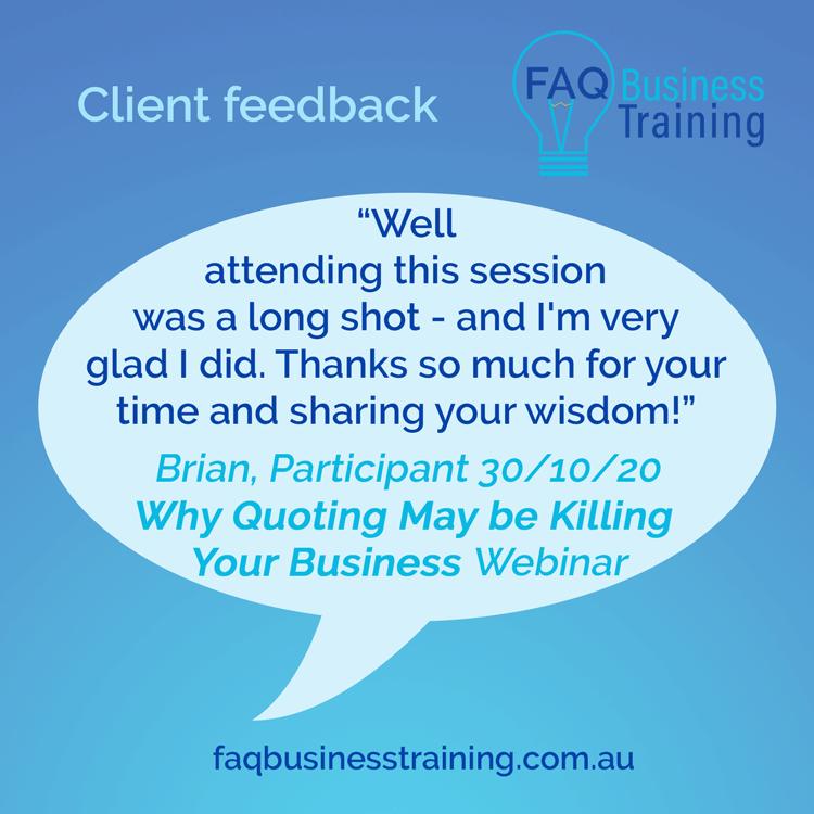FAQ-Business-Training-Client-Feedback-Brian-Quoting-Webinar
