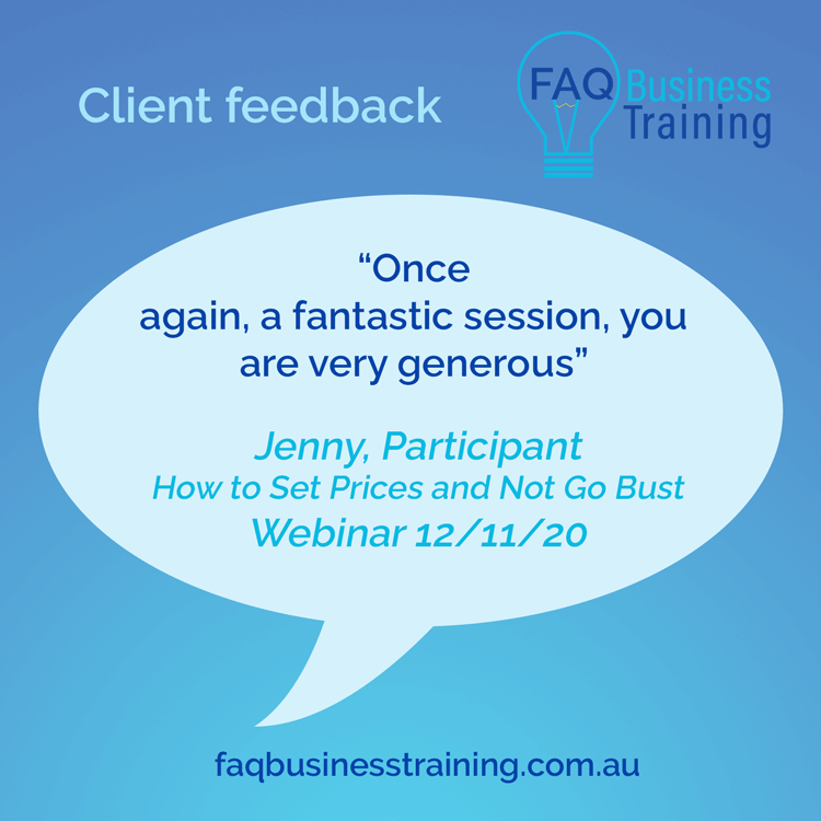 FAQ-Business-Training-Client-Feedback-Jenny-Set-Prices-Webinar-repeat-fabulious-session