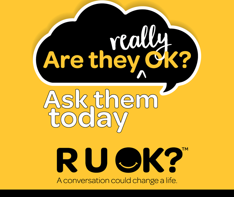 Are they really okay? There's more to say after R U OK?