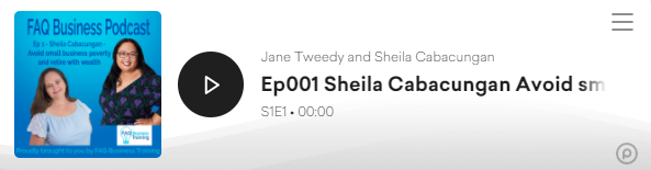 Ep001-Sheila-Cabacungan-Avoid-small-business-poverty-FAQ-Business-Podcast-player-link