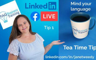 Mind your negative language – Tea Time Tips 1