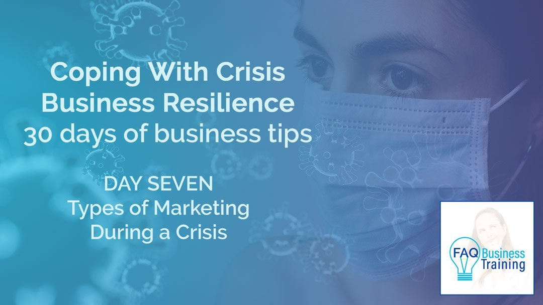 Coping With Crisis Day 07 – Types of Marketing Strategies